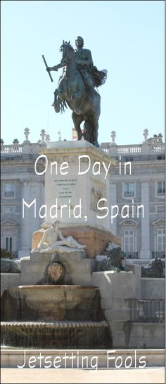 One Day in Madrid Spain