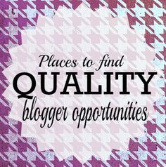 Places to find quality blogger opportunities - Long list of sites that offer monetization or affiliates.