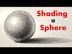How to Draw and Shade a Sphere the Easy Way - Art of Wei