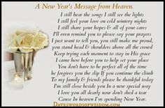 a new years message from heaven i still hear the songs i still see the lights i still feel your love on cold wintery nights