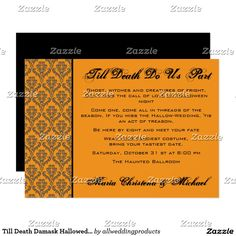 Till Death Damask Hallowedding Invitation. This spooky and chic Halloween wedding invitation features the words 'Til Death to Us Part'. The orange invitation also features a black stripe and damask for a unique effect. Matching response cards, thank you and envelope seals are available.