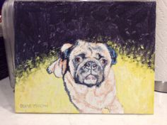 #Pug Painting by Deana Marconi