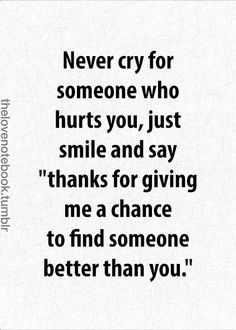 never cry for someone who not worth