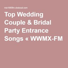 Song List Grand Entrance And Entrance On Pinterest