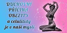 Duchovní příčina obezity Organic Beauty, No Equipment Workout, Karma, Health Fitness, Wellness, Victoria, Memes, Tips, Astrology