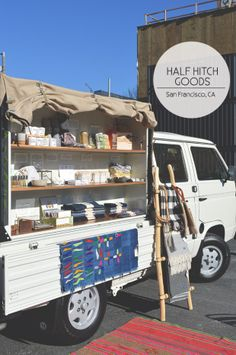 Half Hitch Goods Mobile. What a fantastic idea...may have just found my new job!!