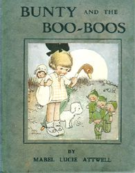 Mabel Lucie Attwell - her wonderful and enchanting illustrations, and the boo-boos - who could want for more!