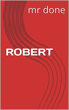 ROBERT (French Edition)