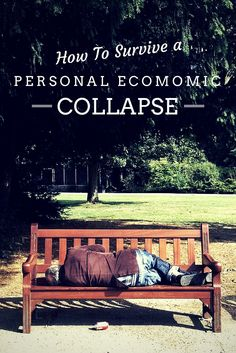How to Survive a Personal Economic Collapse - For many people who were formerly financially comfortable, the economic collapse has already happened, in the form of a job loss, an exorbitant medical bill or other crushing debt or simply an inflation rate that has outstripped your pay increases. For many families, personal finances have reached a catastrophic level.