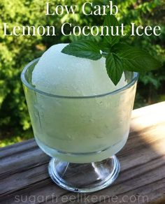 Sugar Free Like Me: Low Carb Lemon Coconut Icee