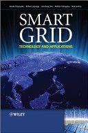 Recomendado en el MÁSTER EN SISTEMAS INTELIGENTES EN ENERGÍA Y TRANSPORTE . Smart Grid:technology and applications 2012 . Recurso electrónico + info : http://encore.fama.us.es/iii/encore/record/C__Rb2648531