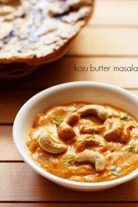 kaju butter masala recipe