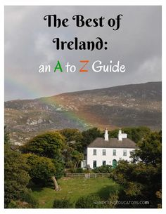 The Best of Ireland - an A-Z Guide, I have been to some parts of Ireland, but did not get to spend as much time as I wished. Will go back----someday, soon, I hope!