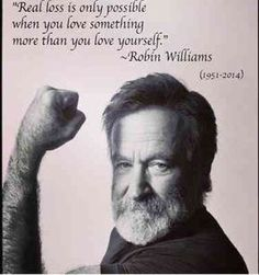 10 Quotes That Remind Us How Much We Miss (& LOVE!) Robin Williams Oh, how we love and miss you! Wise Quotes, Quotable Quotes, Great Quotes, Words Quotes, Motivational Quotes, Inspirational Quotes, Lyric Quotes, Movie Quotes, Good Will Hunting Quotes