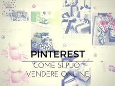 Come le aziende possono utilizzare Pinterest per vendere online