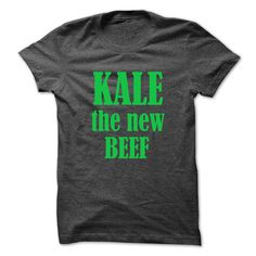 Kale the new beef – Light green text T Shirt, Hoodie, Sweatshirts - shirt outfit #tee #hoodie