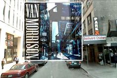 Van Morrison - Too Long In Exile (1993, Polydor Records ) Location: Outside of 246 Pearl Street between Fulton Street and John Street looking southwest, New York City.