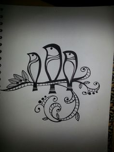 Three little birds would be a cute tat