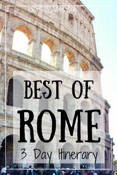 Best of Rome: Three Day Itinerary   Krysti Jaims