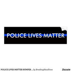 POLICE LIVES MATTER BUMPER STICKER #policelivesmatter #backtheblue #supportpolice