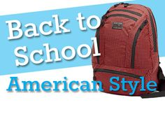 Back to School American Style