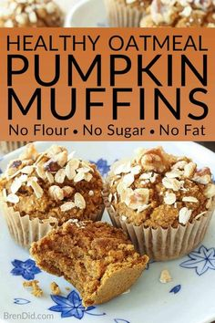 No Flour Sugar Free Oil Free Dairy Free Healthy Pumpkin Muffins Recipe - Love pumpkin baked goods but hate junk food? These healthy pumpkin muffins are tasty and guilt free (gluten free sugar free oil free & dairy free)! Pumpkin Oatmeal Muffins, Pumpkin Muffin Recipes, Baked Pumpkin, Healthy Pumpkin Muffins, Healthy Pumpkin Recipes, Oat Flour Muffins, Gluten Free Pumpkin Bread, Healthy Muffin Recipes, Clean Eating Pumpkin Muffins