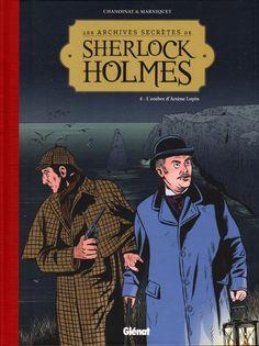 Lire BD:Les Archives secrètes de Sherlock Holmes – Tome 4 L'ombre d'Arsène Lupin http://infos-75.com