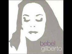 Bebel Gilberto - Bananeira
