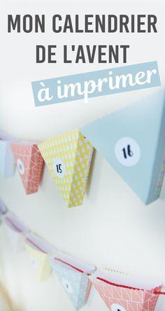 "DIY : mon calendrier de l'Avent ""fanions"" à imprimer ! - 22 v'la Scarlett"