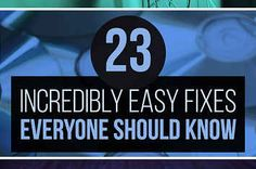 23 Things Everyone Should Know How To Fix