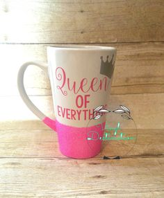 Queen of Everything Glitter Coffee Mug/Cup by VinylDestinationTX