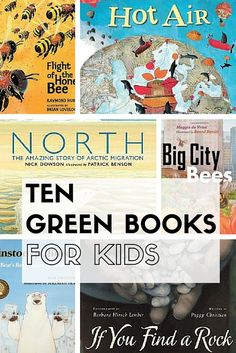 10 Green Books For Your Child's Library - Green Moms Collective