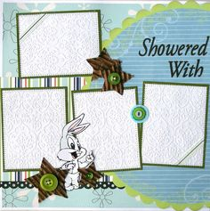**L. Shower - use baby themed embellishments instead of cartoon characters.  Baby Shower layout left side