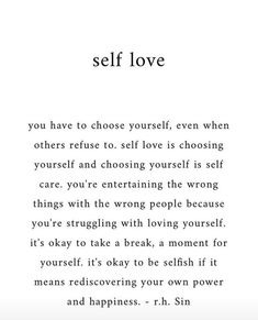 Self love Source. yourself Self love Positive Quotes, Motivational Quotes, Inspirational Quotes, The Words, Self Love Affirmations, Mental Health Quotes, Love Yourself Quotes, Learning To Love Yourself, How To Love Yourself
