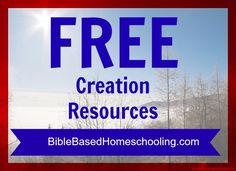 {FREE} Creation Resources | Bible Based Homeschooling - {On a Budget}