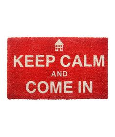 Another great find on #zulily! 'Keep Calm' Doormat #zulilyfinds