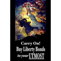 Buyenlarge 'Carry On! Buy Liberty Bonds to Your Utmost' by Edwin Howland Blashfield Graphic Art Size: