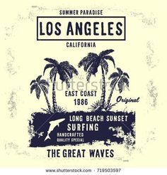 Vintage composition Los Angeles surf riders. T-shirt for print. Vector illustration.