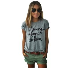 Making Magic Happen Print Letter T Shirt Women Top tshirt Women T Shirt Casual tshirt Tee Femme Vogue T-shirt