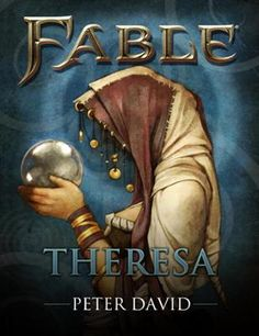Fable: Theresa (Short Story) by Peter David, Click to Start Reading eBook, Fable™ Heroes, available May 2, 2012, on Xbox Live Arcade, gathers a range of heroes and villains fro
