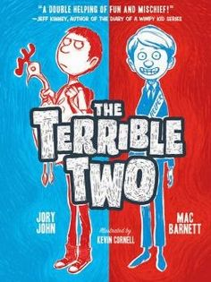 5 Stars!!! THE TERRIBLE TWO by Mac Barnett & Jory John  http://laurisareyes.blogspot.com/2014/11/book-review-terrible-two-by-mac-barnett.html