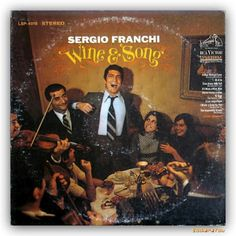 Sergio Franchi – Wine & Song ~ x-αδιαιρετου Album, Wine, Songs, Music, Movie Posters, Dining, Musica, Musik, Food
