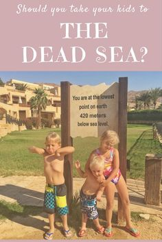 Is it safe to take your children to the Dead Sea?   Our Globetrotters - Jordan Road Trip