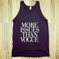 white flowy tshirt with this saying in black....