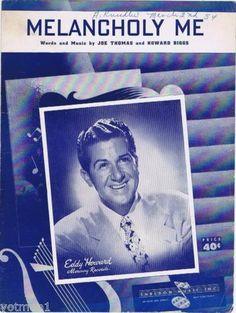 Melancholy Me, Eddy Howard Photo 1954, Vintage Sheet Music