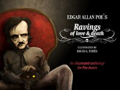 "Edgar Allan Poe illustrated ""Ravings of love & death""'s video poster"