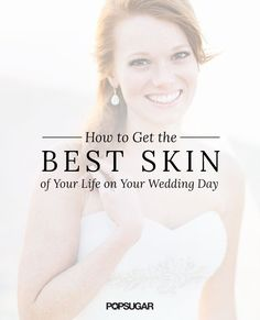 Not sure how to prepare your skin for your wedding day? Starting with a trip dermatologist six months out to a quick spray tan the day before, here are all the treatments you need to consider as the bride to be.