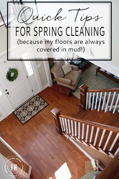 How to get your floors cleaned quickly when mud is constantly being tracked in!