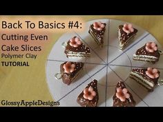BTB #4: Cutting Even Cake Slices - Polymer Clay TUTORIAL - YouTube