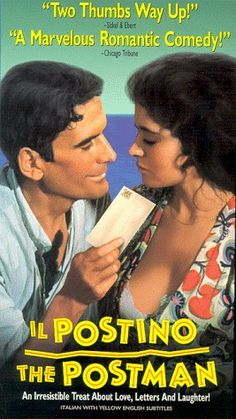 classic tale of love, loss, and poetry  Known as Ardiente Paciencia,  Il Postino, The Postman